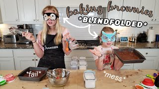 attempting to bake brownies blindfolded with my sister