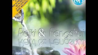 Reiki & Fengshui - Relaxing Music