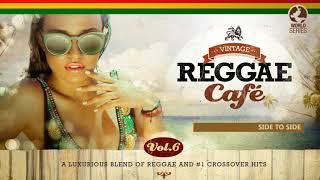 Download 🌏 Vintage Reggae Café Vol 6 - Full Album Mp3 and Videos