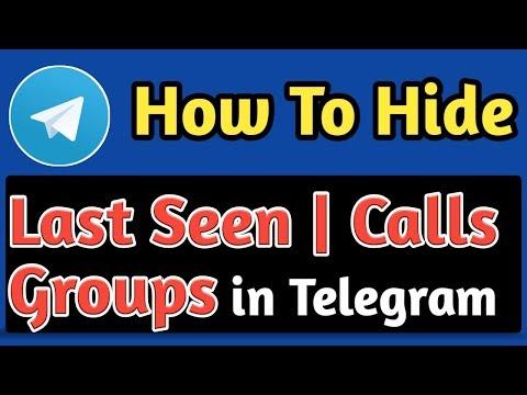 How To Hide Last Seen, Calls, Groups in Telegram