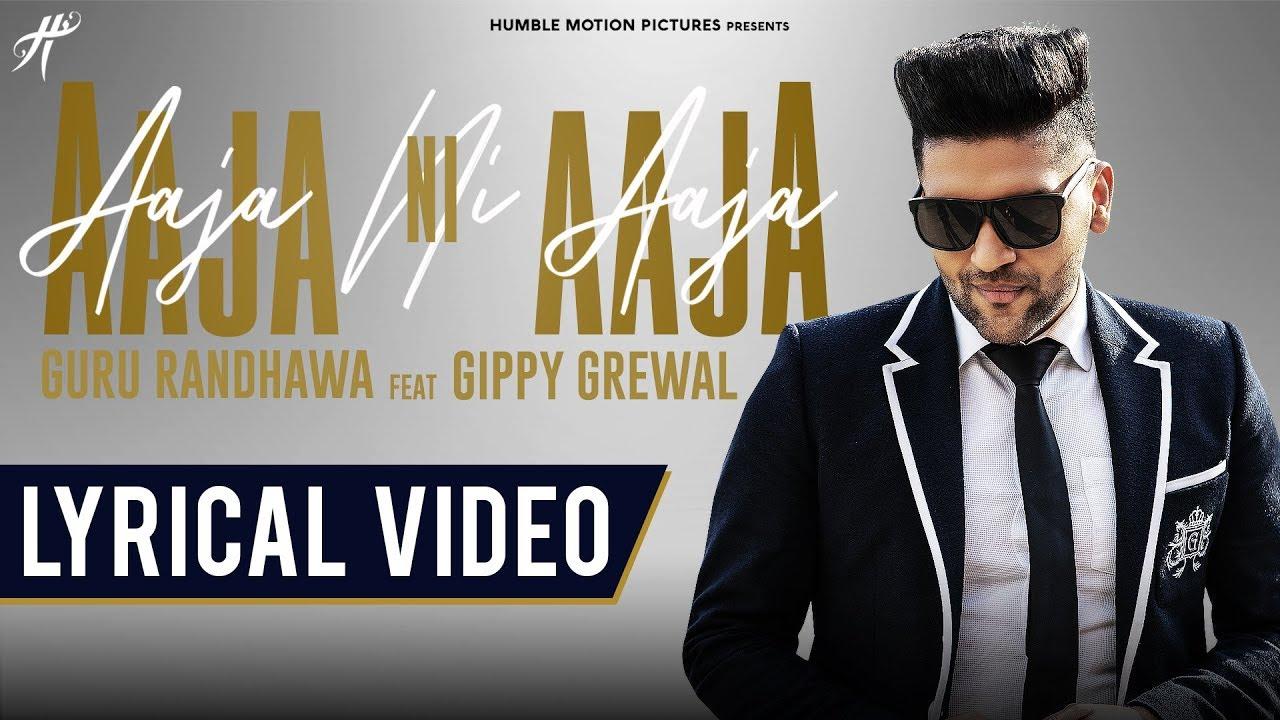 Latest Punjabi Song (Lyrical) Aaja Ni Aaja Sung By Guru Randhawa