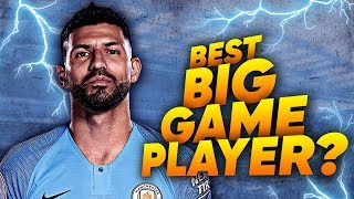 Is Sergio Aguero The Best BIG GAME Player In Europe?! | Euro Round-Up
