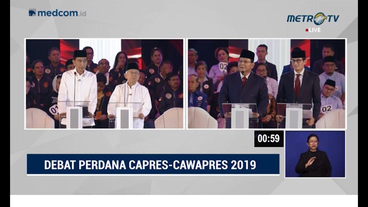 Debat Perdana Pilpres 2019 Part 1 - Visi Misi Capres Cawapres