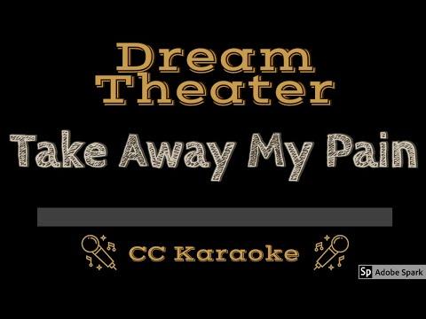 Dream Theater   Take Away My Pain CC Karaoke Instrumental