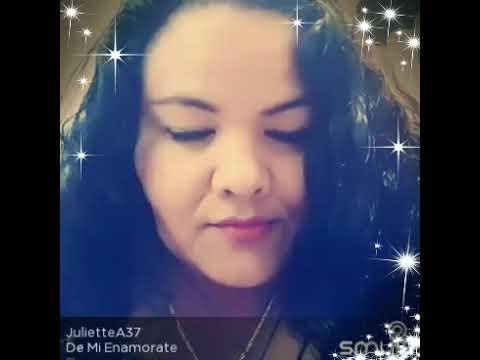 Juliette -  Cover De Mi Enamorate- ♥♥♥