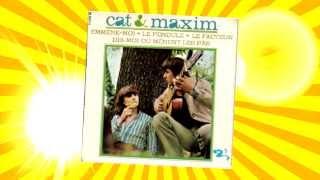 CAT ET MAXIM 1966 LA PENDULE ( 1er disque de Maxime Leforestier)