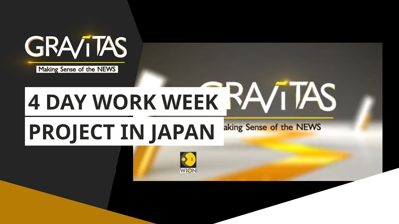 Gravitas: 4 Day Work Week Project In Japan: Reduced Hours Boosts Productivity!