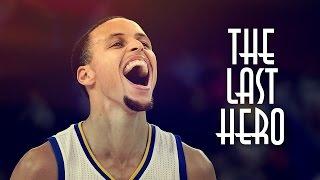 Stephen Curry - The Last Hero