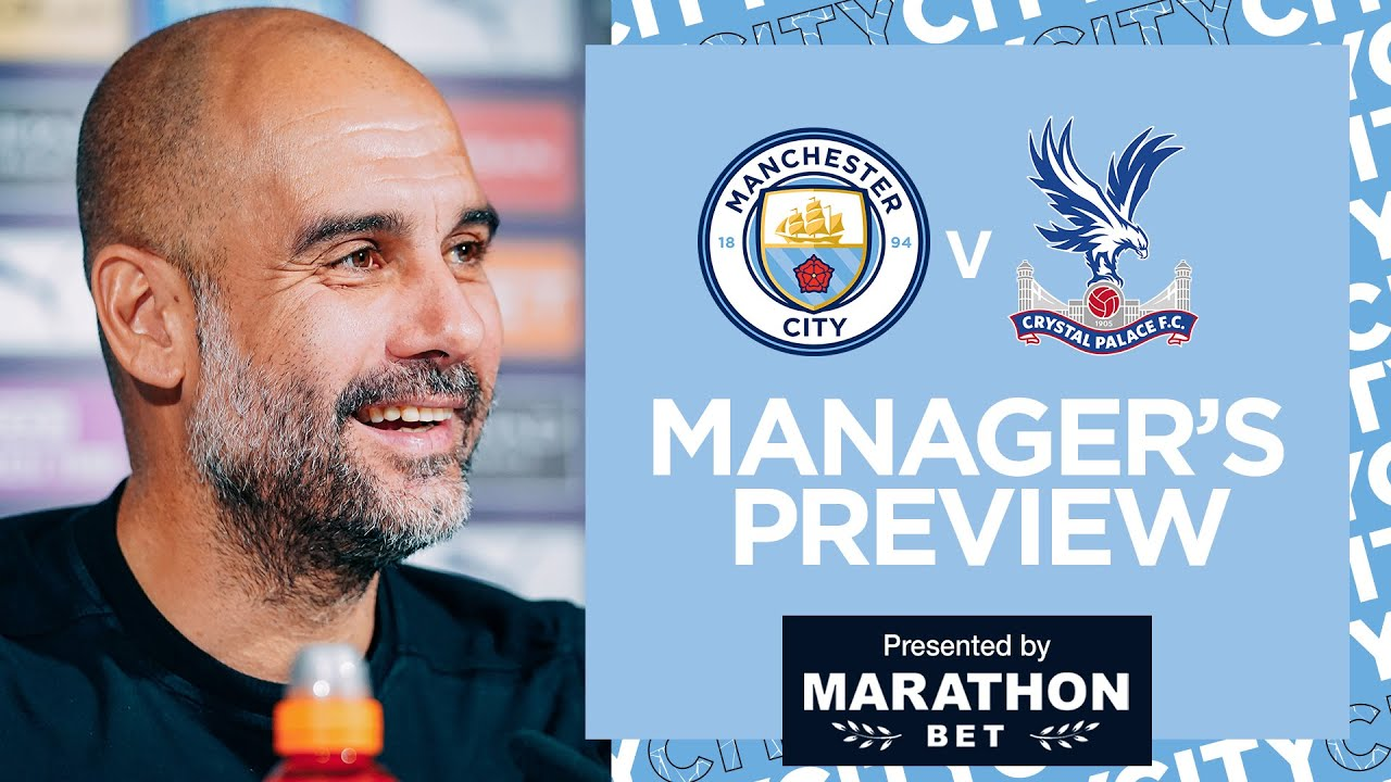 PEPS PRESS CONFERENCE | MAN CITY V CRYSTAL PALACE | PREMIER LEAGUE - Man City