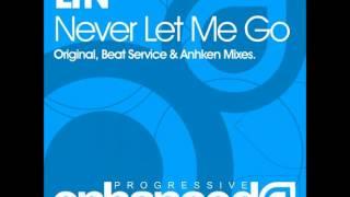 LTN - Never Let Me Go (Beat Service Remix)