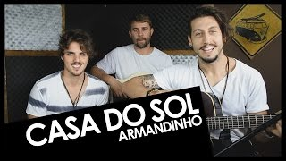 Armandinho - Casa do Sol (Leash Cover)