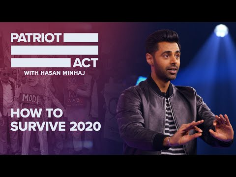 How To Survive 2020 | Patriot Act With Hasan Minhaj | Netflix