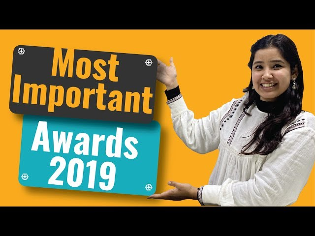 Most Important Awards of 2019 | Awards and Honours Compilation 2019-20
