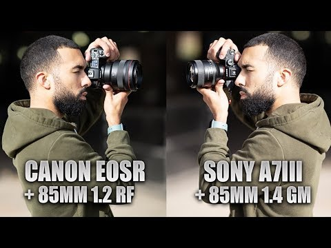 The Canon EOS R + 85mm 1.2 Vs Sony A7III + 85mm 1.4| Real World Comparison