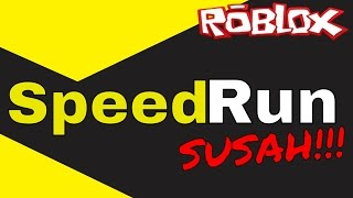 Very poor! Not strong! Roblox Speed Run | Indonesian language | 2016 #3
