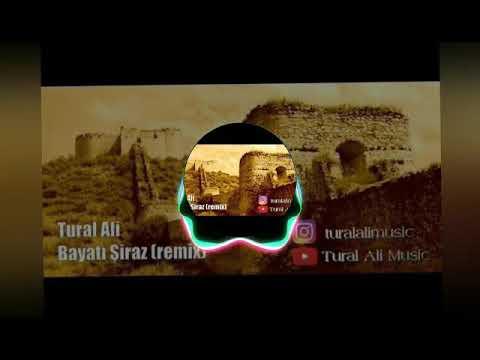 CAN AZERBAYCAN - BAYATİ ŞİRAZ - KENAN BAYRAMLI - REMIX - TURAL ALİ - AZERBAYCAN
