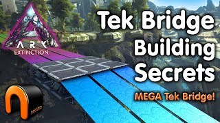 Ark Extinction TEK BRIDGE BUILDING SECRETS Mega Bridge!