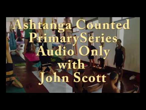 Ashtanga: Counted Full Primary Series with John Scott (Audio Only)