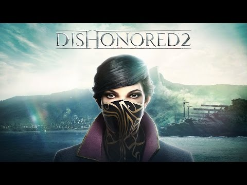 Dishonored 2 Gameplay Trailer - E3 2016 (11-11-2016 Release!) (PC, PS4, Xbox One)