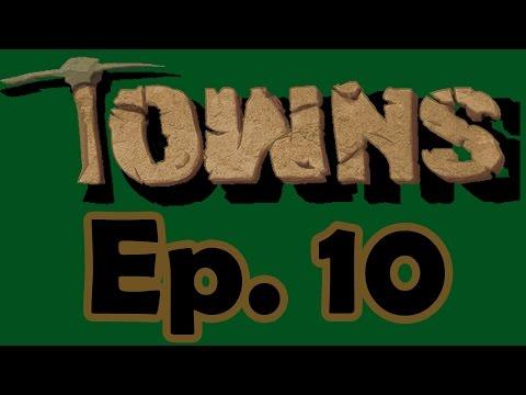 Let's Play Towns (v14) - Ep. 10: Badger Badger Badger