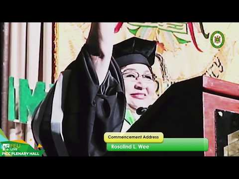 FEU 89th Commencement Exercises Address: Rosalind L. Wee