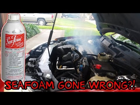 Seafoam: Smoke From The Engine Bay Is BAD