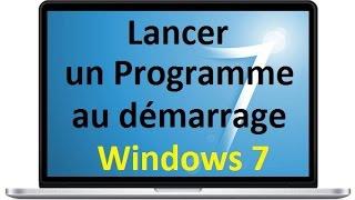 Lancer un Programme au démarrage de Windows 7