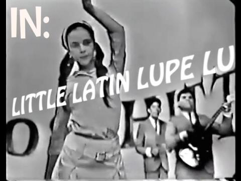 Little Latin Lupe Lu - Lisa Beat e i Bugiardi