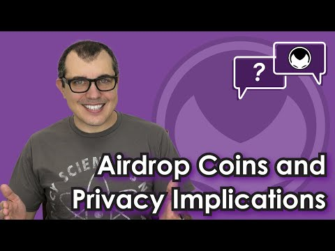 Bitcoin Q&A: Airdrop coins and privacy implications