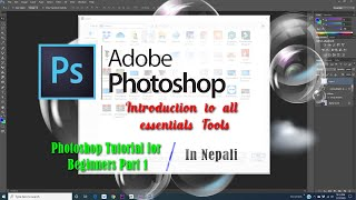 ntroduction to all essential tools  Photoshop Tutorial for Beginners part 1