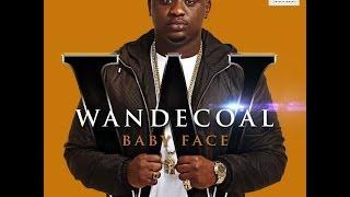 Wande Coal - Baby Face (Official Audio) + Lyrics