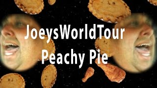 Joeysworldtour - Peachy Pie (the Musical)