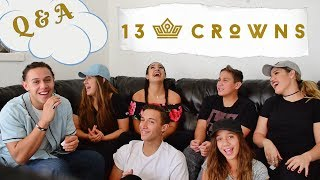 13 CROWNS GET TO KNOW US/ Q & A