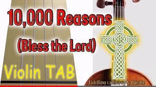 10,000 Reasons (Bless the Lord) - Matt Redman - Violin - Play Along Tab Tutorial