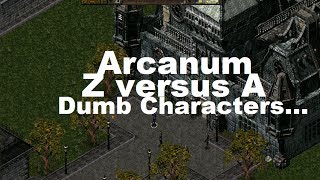 Arcanum - Dumb Character - Low Intelligence