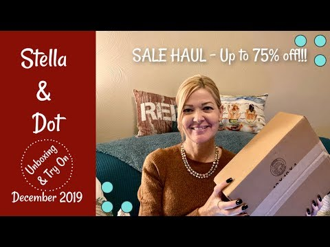 Stella & Dot - December 2019:  Sale Haul & Try On!  Up To 75% Off!