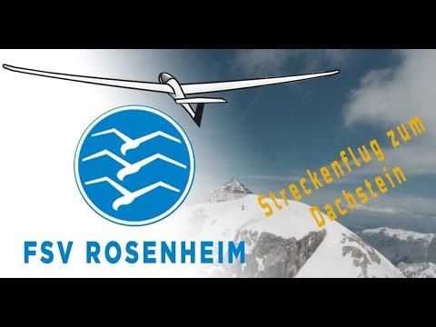 Flugsportverein Rosenheim Segelfliegen aus Leidenschaft - Bis zum Dachstein und weiter 2021