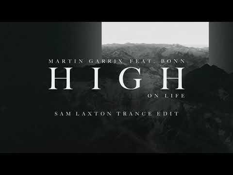 Martin Garrix feat. Bonn - High On Life (Sam Laxton Trance Edit)