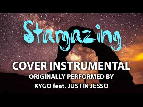 Stargazing (Cover Instrumental) [In The Style Of KYGO Feat. Justin Jesso]