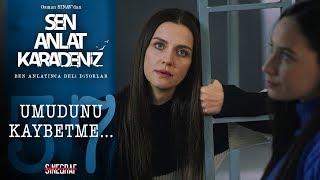 Güçlü Kadınlar… - Sen Anlat Karadeniz 37.bölüm
