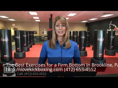 Exercises for a Firm Bottom Brookline, PA