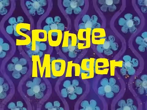Spongebob Music: Sponge Monger