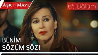 Aşk ve Mavi 65.Bölüm - Elmas'a, evlilik sözleşmesi!