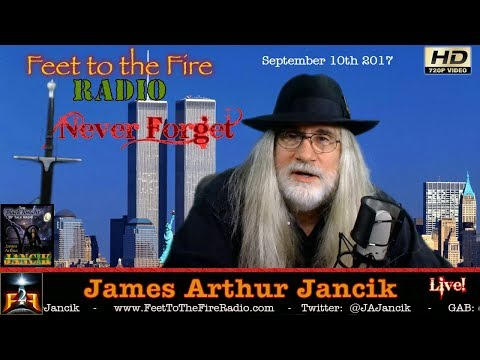 Feet to the Fire Radio LIVE for Sept 10th, 2017