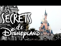 Les SECRETS de Disneyland Paris