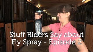 Stuff Riders Say about Fly Spray - Episode 2