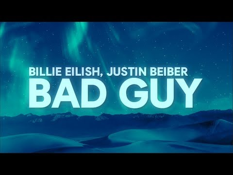 Billie Eilish Justin Bieber - bad guy