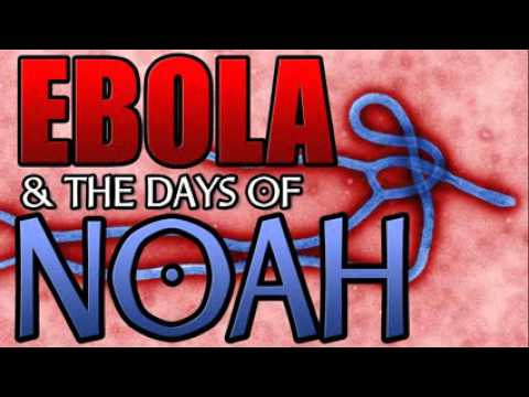 WARNING Ebola   the Days of Noah   Mass Scale Genetic Engineering of the Human Race