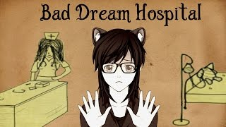 Bad Dream Hospital