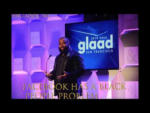 FORMER FACEBOOK EMPLOYEE CALLS OUT FACEBOOK FOR IT'S BLACK PEOPLE PROBLEM!!!